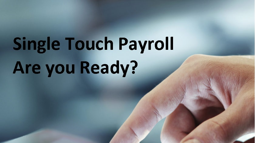 Single Touch Payroll Are You Ready?